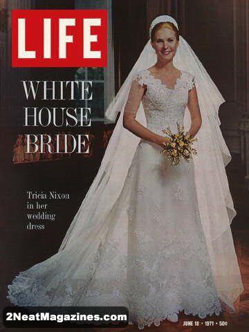 Life Magazine June 18, 1971 : Cover - Tricia Nixon in her wedding dress.