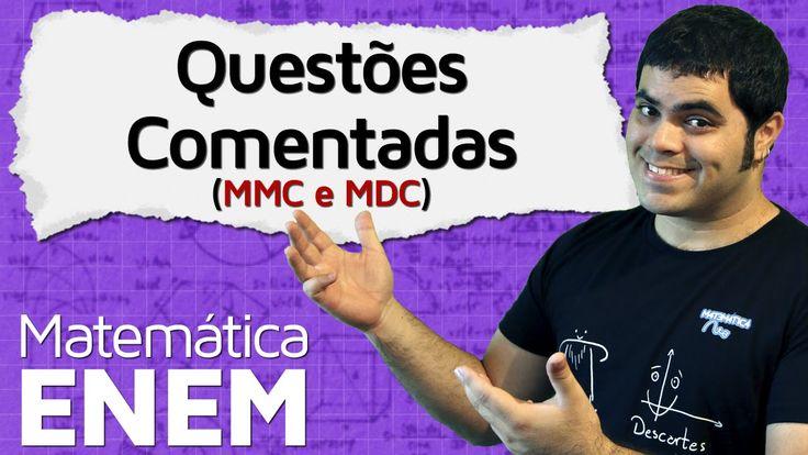 Resolução dos Exercícios da Aula de MMC e MDC | Matemática do ENEM