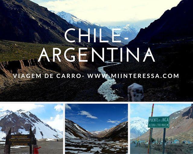 Viagem de Carro ao Chile - De Santiago do Chile passando pela Cordilheira do Andes na Argentina (Volta/Parte 2)