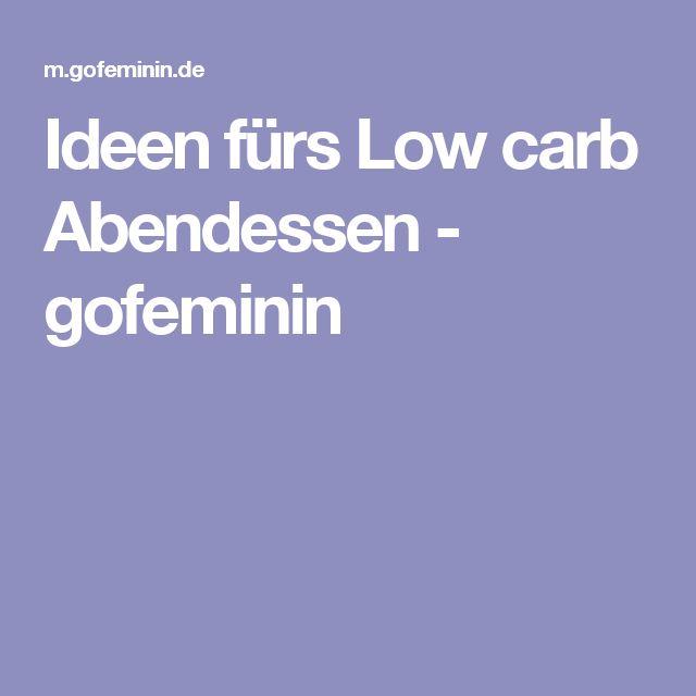 Ideen fürs Low carb Abendessen - gofeminin