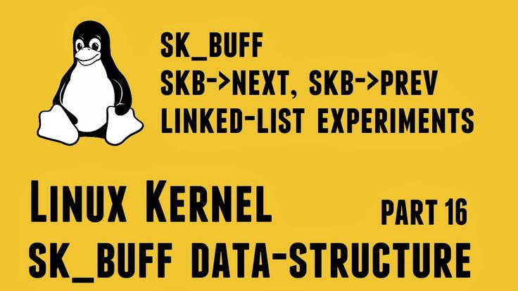 skbuff skb-next, skb-prev linked-list experiments - Linux Kernel skbuff ...