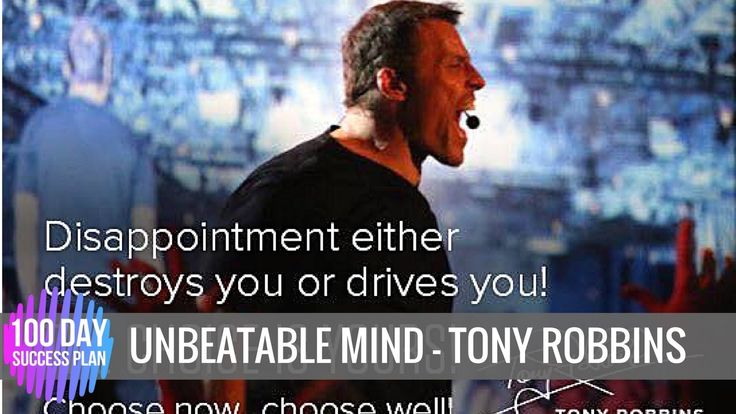 Tony Robbins: Unbeatable Mind (Motivation 2017)