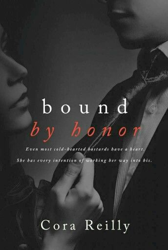 Bound By Honor by Cora Reilly ***