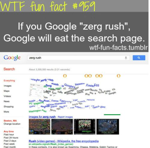 google zerg rush-click here to try it  MORE OF WTF-FUN-FACTS are coming HERE  funny and weird facts ONLY