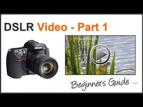 How To Shoot Video With a DSLR For Beginners PT 1 - YouTube