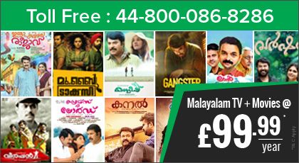 Subscribe for Malayalam TV Channels @ £99.99/year