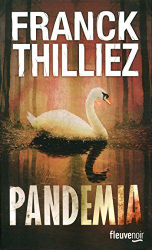 Franck Thilliez - Pandemia