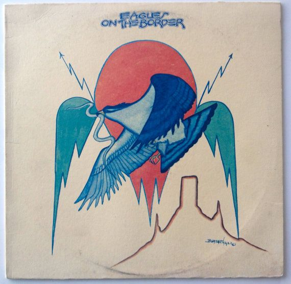 Eagles - On The Border LP Vinyl Record Album, Asylum Records - 7E-1004,  Classic Rock, Country Rock, Folk Rock, 1974, Original Pressing
