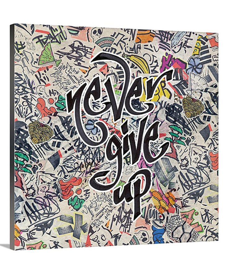 Look at this 'Never Give Up' Urban Inspiration Gallery-Wrapped Canvas on #zulily today!