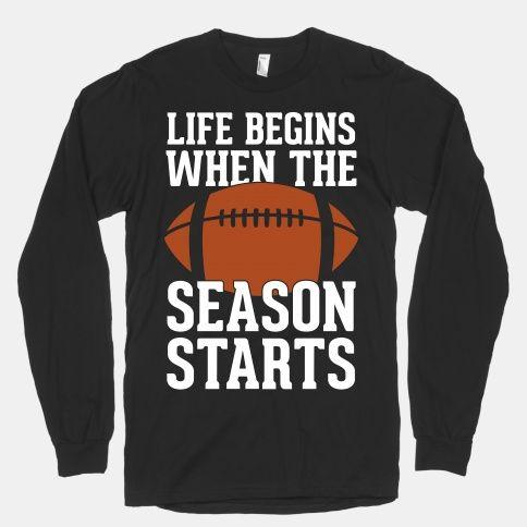 Life Begins When The Season Starts (Football) | Tee. Start ...