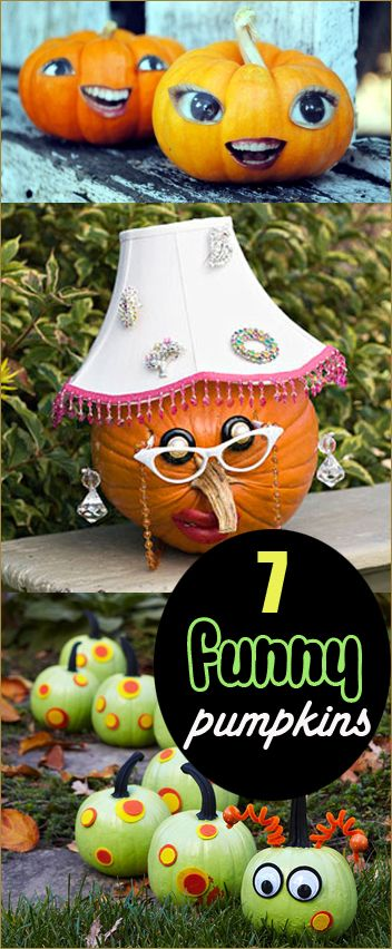 7 Funny Pumpkins.  Hilarious pumpkins to make people laugh.  Halloween decorations for all ages.  No-carve pumpkin projects.