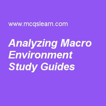 Analyzing Macro Environment Study Guides