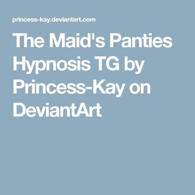 The Maid's Panties Hypnosis TG by Princess-Kay on DeviantArt