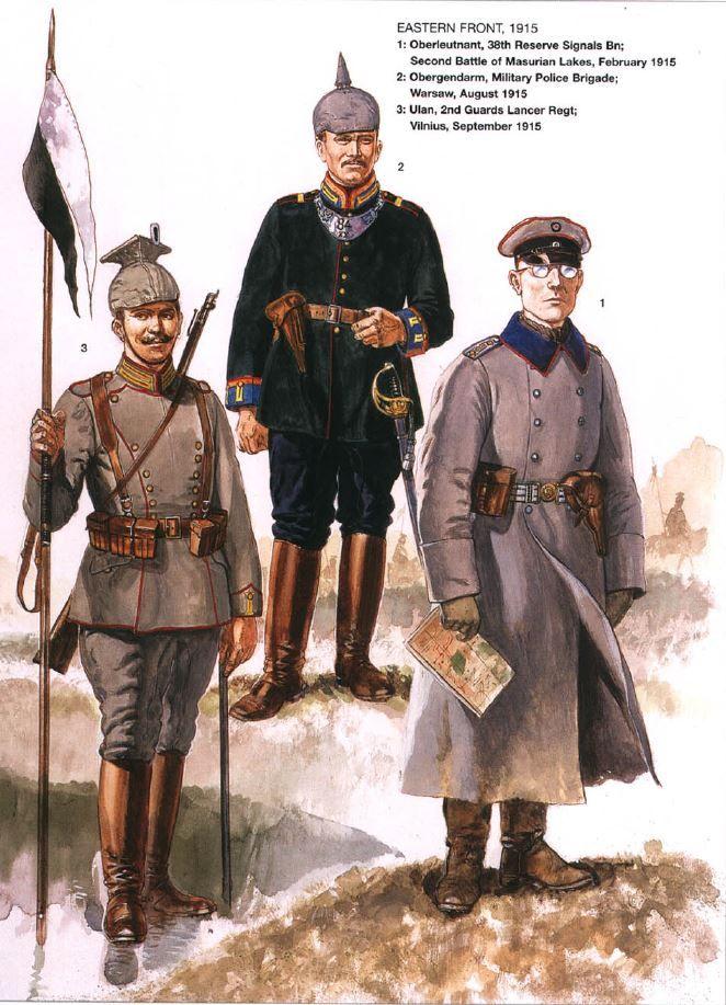 DEUTSCHES HEER -  - Fronte Est - 1 Oberleutnant, 38° Battaglione Segnali di  Riserva, seconda battaglia dei Laghi Masuri, 1915 - 2 Obergendarm, Brigata di polizia Militare, Warsavia, 1915 - 3 Ulano, 2° reggimento Lancieri della Guardia, Vilnius, 1915
