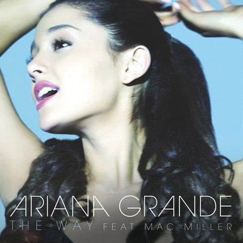 Ariana Grande ~ The Way   This is one of my favorite songs because my friends and I have a great time dancing to this song and I have many memories with my friends. I admire Ariana Grande for her beauty and voice.