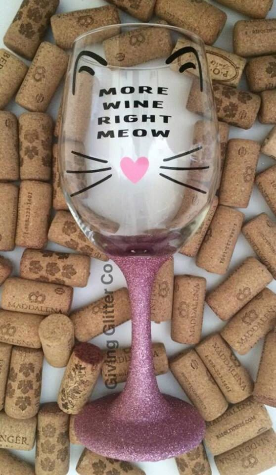More Wine Right Meow - Cat - // Glitter Dipped Wine Glass by GivingGlitterCo on Etsy https://www.etsy.com/listing/262826014/more-wine-right-meow-cat-glitter-dipped