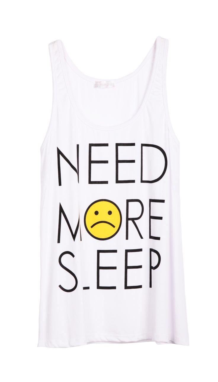 Xkcd shirt design - White Sleeveless Need More Sleep Print T Shirt Us 20 97