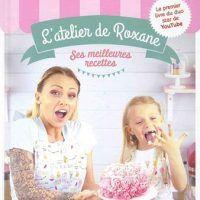 L'atelier de Roxane: les meilleures recettes by Roxane, AZW3, 2263150358, cookingebooks.info
