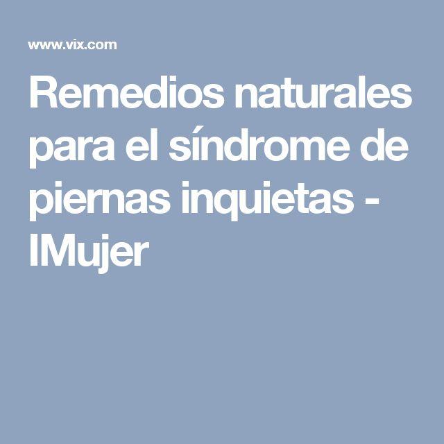 Remedios naturales para el síndrome de piernas inquietas - IMujer