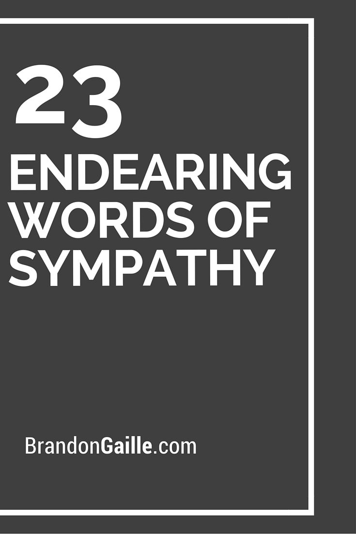 23 Endearing Words of Sympathy
