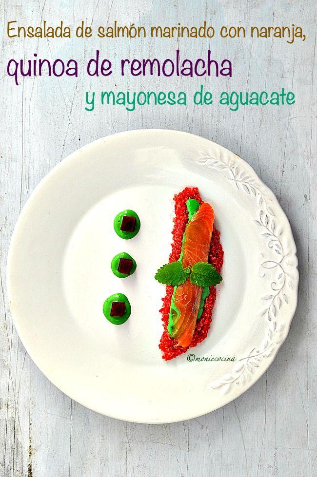 Monie Cocina: Enslada de salmón marinado con naranja, quinoa de remolacha y mayonesa de aguacate (#ponunaensalada2016)