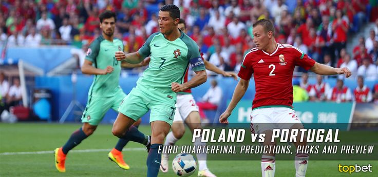 Predictions, picks and preview for the Poland vs. Portugal 2016 Euro Cup quarterfinal match on June 30, courtesy of TopBet online sportsbook.