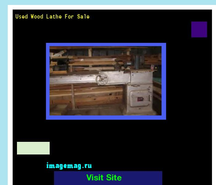 Used Wood Lathe For Sale 073952 - The Best Image Search