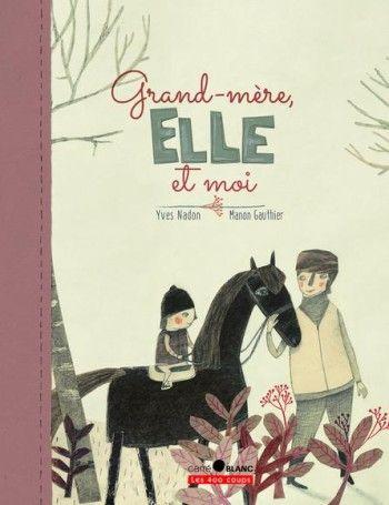 Grand-mère, ELLE et moi http://lesptitsmotsdits.com/grand-mere-elle-et-moi/