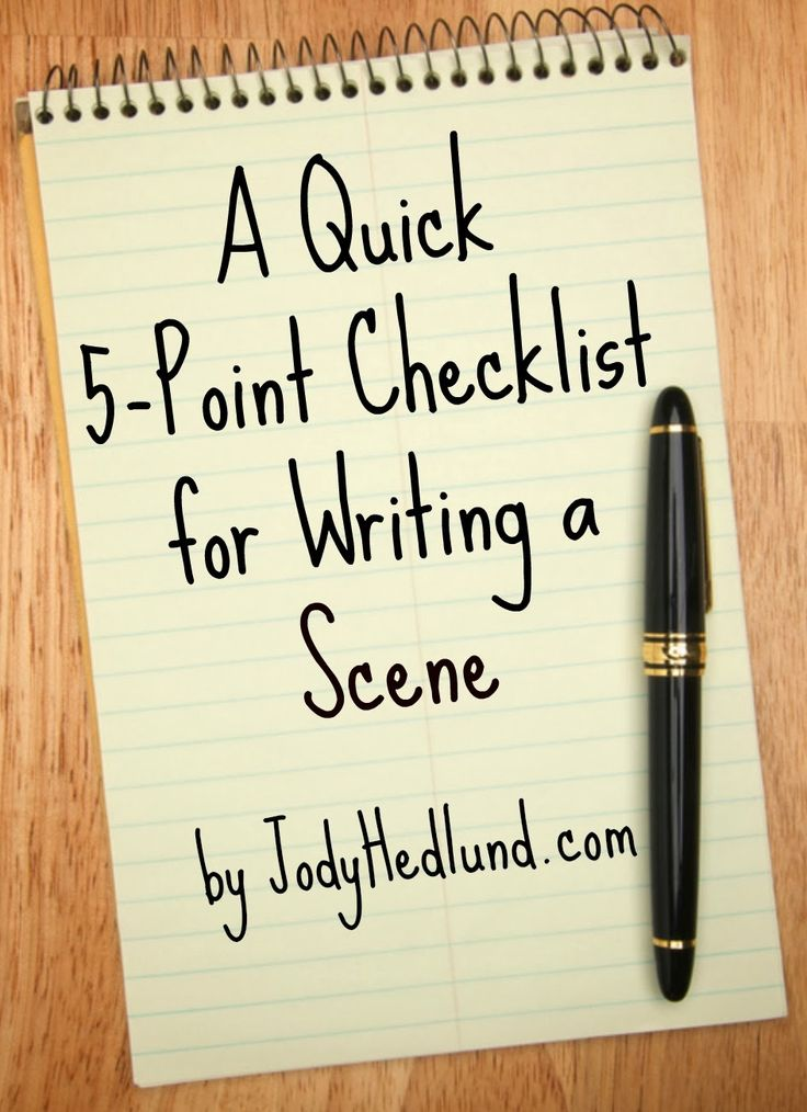 A Quick 5-Point Checklist for Writing a Scene: http://jodyhedlund.blogspot.com/2014/02/a-quick-5-point-checklist-for-writing.html