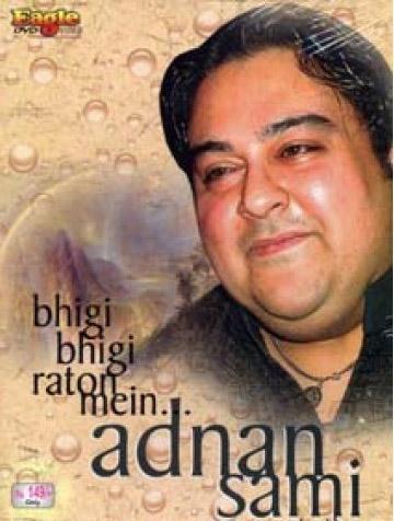 Adnan Sami – Bheegi Bheegi Raaton Mein