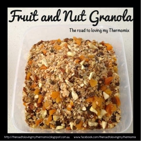 The road to loving my Thermomix: Fruit and Nut Granola