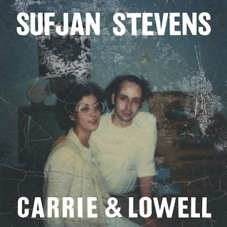 "Sufjan Stevens - Carrie & Lowell. ""My brother had a daughter / The beauty that she brings, illumination"" (""Should Have Known Better"")."