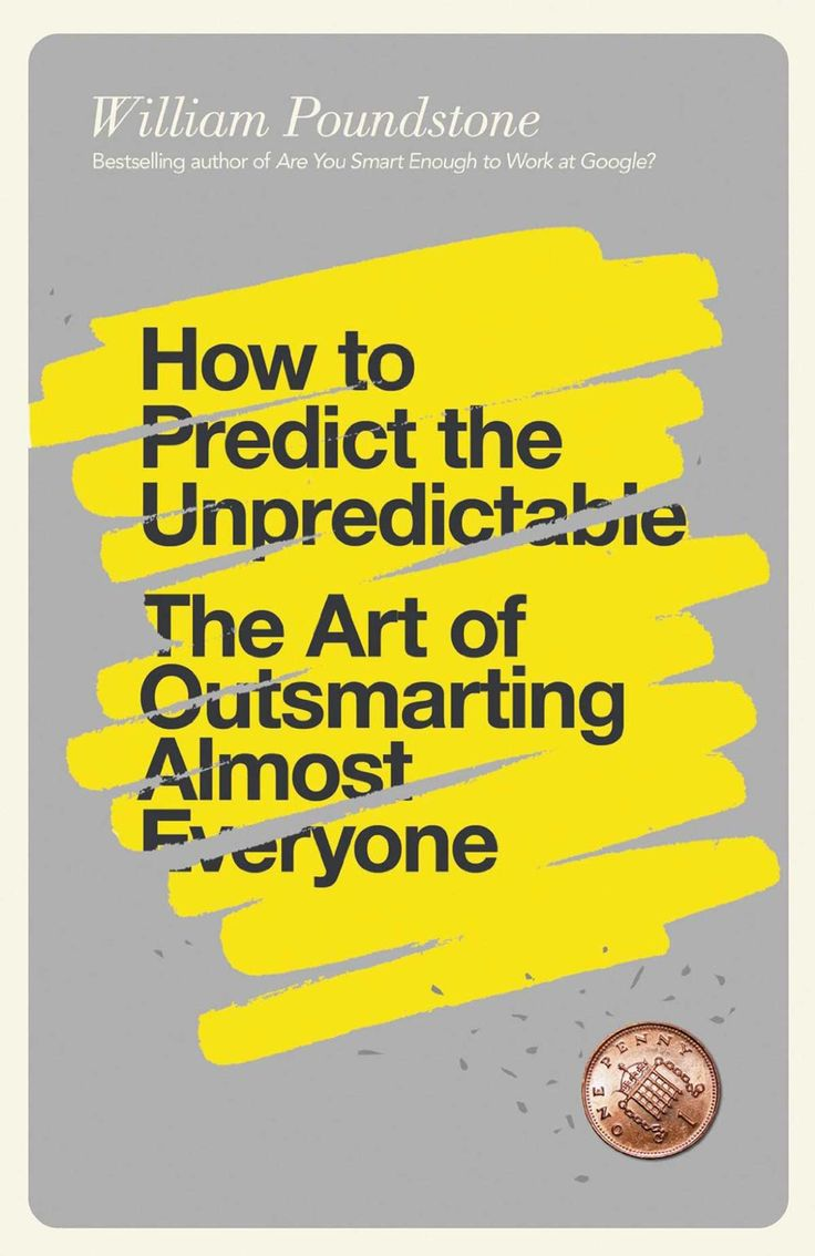 From tennis to the stock market, How to Predict the Unpredictable by William Poundstone aims to teach you how to overcome a universal human weakness