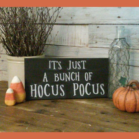 It's Just A Bunch Of Hocus Pocus Halloween by ChalkItUpDecorNMore