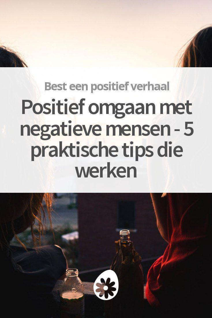 Hoe ga je positief om met mensen die erg negatief zijn? Hier vind je 5 praktische tips.