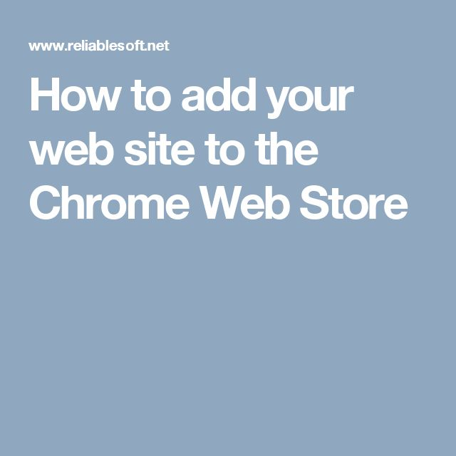 How to add your web site to the Chrome Web Store
