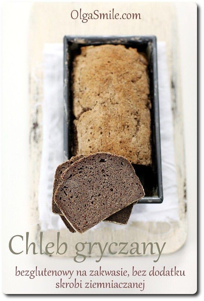 Chleb gryczany bezglutenowy na zakwasie bezglutenowy    Zapraszam dzisiaj na chleb gryczany bezglutenowy na zakwasie. To fantastyczny, domowy chleb gryczany bezglutenowy, a do tego jeszcze chleb bez dodatku skrobi. Często prosicie mnie o przepisy na chleby bezglutenowe