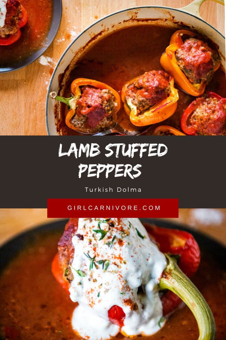 Whole30 Approved Lamb Stuffed Peppers Turkish Dolma Kita Roberts Recipe In 2020 Stuffed Peppers Lamb Recipes Turkish Recipes