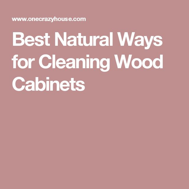 Wonderful Best 25+ Cleaning Wood Cabinets Ideas On Pinterest | Wood Cabinet Cleaner, Cleaning  Kitchen Cabinets And Cleaning Cabinets