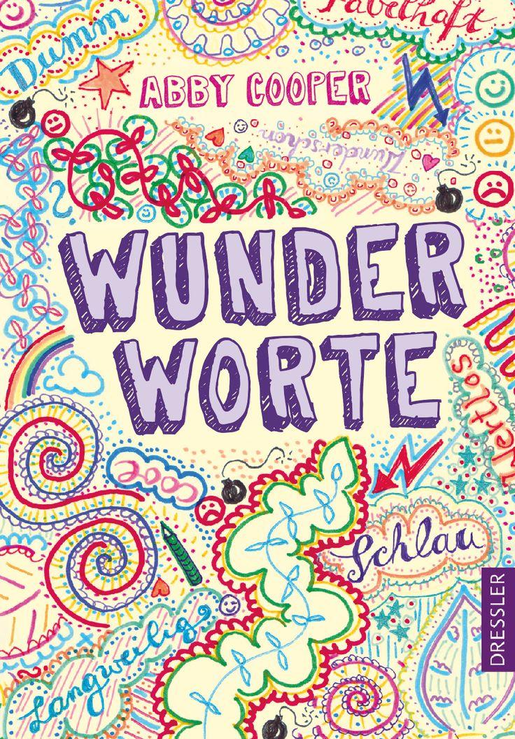 Abby Cooper, Wunderworte, Dressler Verlag, Coverdesign: © Suse Kopp, Hamburg
