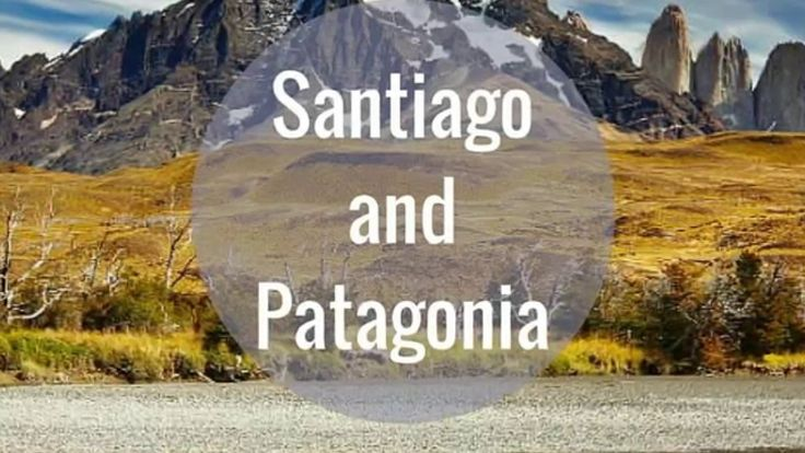 Santiago and Patagonia Tour Video: Explore Santiago, Patagonia and Torres del Paine. Watch now.