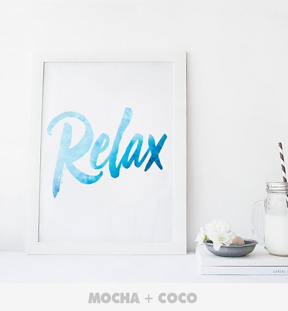 Relax Poster | Inspirational Quote, Motivational Art, Typography Floral, Kids, Printable Mocha + Coco, INSTANT FILE DOWNLOAD