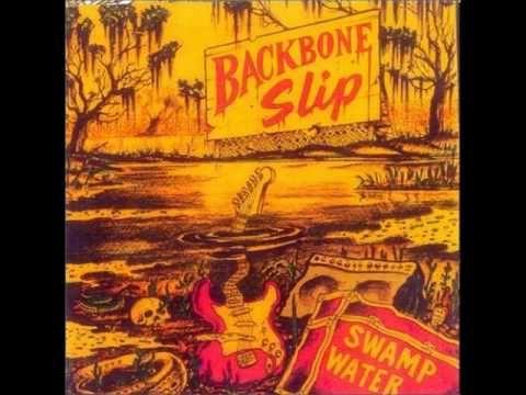 Backbone Slip - Johnny Lee's Mood