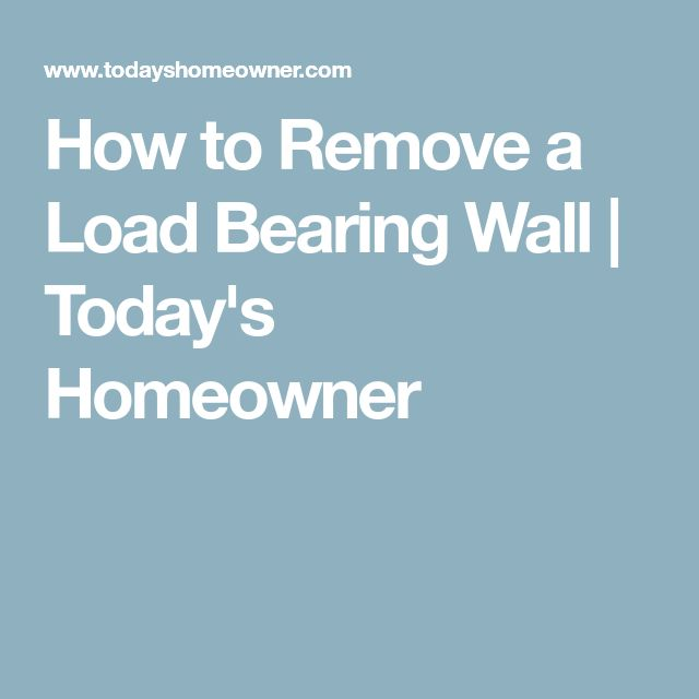 how to take out a load bearing wall
