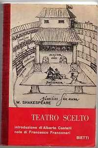 """""""Romeo e Giulietta"""", W.Shakespeare (1597), da Teatro scelto, Bietti"""