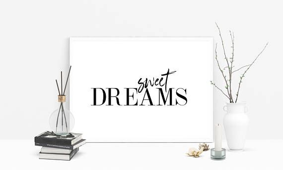Hey, I found this really awesome Etsy listing at https://www.etsy.com/listing/569740331/sweet-dreams-print-bedroom-black-and