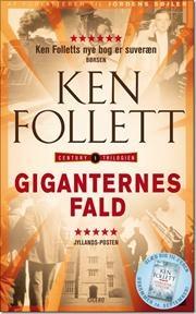 Giganternes fald af Ken Follett, ISBN 9788763825467