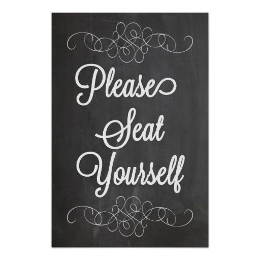 Please Seat Yourself Chalkboard Poster Sign Art