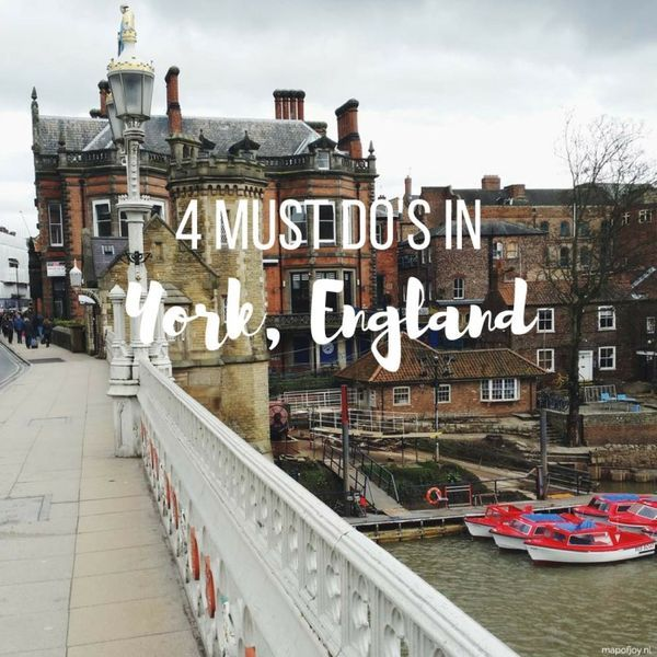 4 must do's in York, England - Map of Joy