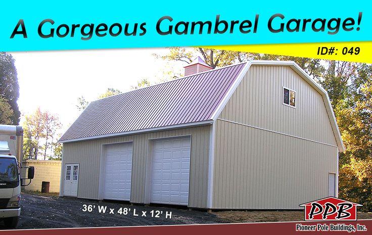 A Gambrel Garage! Dimensions 36' W x 48' L x 12